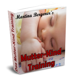 Das Mutter-Kind Training von Martina Bergener